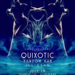 Quixotic Fusion will be at the CrossroadsKC at Grinder's this Saturday night with Random Rab and ill-esha! Check out the coolest, weirdest show you will see this summer!